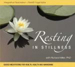 Resting in Stillness: Integrative Restoration - iRest Yoga Nidra - Richard Miller