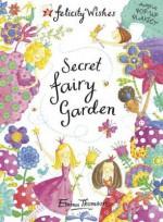 Secret Fairy Garden - Emma Thomson