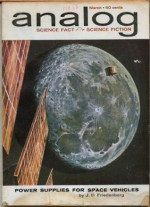 Analog Science Fiction and Fact, 1962 March (Volume LXIX, No. 1) - John W. Campbell Jr., Poul Anderson, Randall Garrett, Christopher Anvil, Roger Dee, John Brunner, J.B. Friedenberg