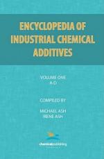 Encyclopedia of Industrial Additives, Volume 1 - Michael Ash, Irene Ash
