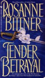 Tender Betrayal - Rosanne Bittner