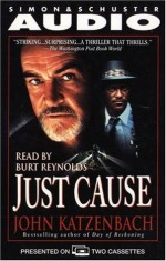 Just Cause - Burt Reynolds, John Katzenbach