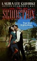 The Seduction - Laura Lee Guhrke