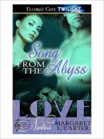 Song from the Abyss - Margaret L. Carter