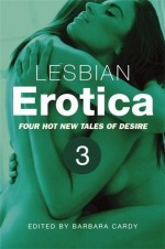 Lesbian Erotica, Volume 3: Fem Dom / Punishment / Bi-Curious / Voyeurism Discipline (a Mammoth Erotica Short) - Barbara Cardy