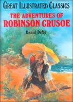 The Adventures of Robinson Crusoe - Malvina G. Vogel, Daniel Defoe