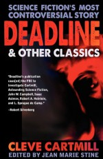 Deadline & Other Controversial SF Classics - Cleve Cartmill, Jean Marie Stine