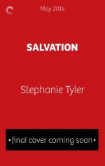 Salvation: A Defiance Novel (The Defiance Series) - Stephanie Tyler
