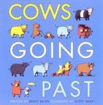 Cows Going Past - Bruce Balan, Scott Nash