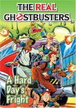 The Real Ghostbusters: A Hard Day's Fright - Dan Abnett, Anthony Williams
