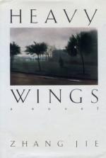 Heavy Wings - Zhang Jie, Howard Goldblatt