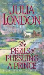 The Perils of Pursuing a Prince - Julia London