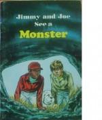 Jimmy and Joe See a Monster - Sally Glendinning, Paul Frame