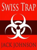 Swiss Trap - Jack Johnson