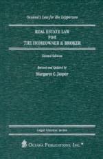 Real Estate Law for the Homeowner and Broker - Margaret C. Jasper
