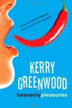 Heavenly Pleasures - Kerry Greenwood