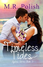 Timeless Tides (Ageless Series Book 3) - M.R. Polish