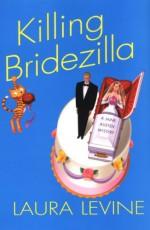 Killing Bridezilla - Laura Levine