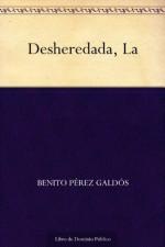 The Disinherited - Benito Pérez Galdós