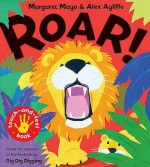 Roar!: Touch-And-Feel Book. Margaret Mayo & Alex Ayliffe - Mayo, Margaret Mayo