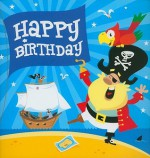 Happy Birthday - Pirates [With Envelope] - Mark Davis, Mackerel Design, Catharine Pitt