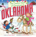 The Twelve Days of Christmas in Oklahoma - Tammi Sauer, Victoria Hutto