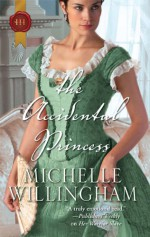 The Accidental Princess - Michelle Willingham