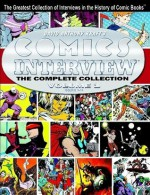 Comics Interview: The Complete Collection, Vol. 1 - David Anthony Kraft, Bill Cucinotta, Gerry Giovinco