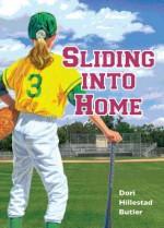 Sliding Into Home - Dori Hillestad Butler