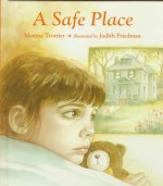 A Safe Place - Maxine Trottier