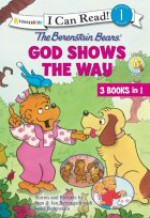 The Berenstain Bears God Shows the Way (I Can Read, Level 1) - Stan Berenstain, Jan Berenstain, Mike Berenstain