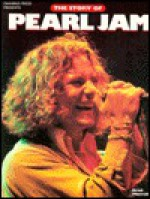 The Story of Pearl Jam - Brad Morrell