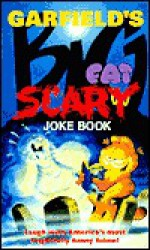 Garfield's Big Fat Scary Joke Book - Jim Davis, Jim Kraft, Mark Acey