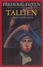 Tallien: A Brief Romance - Frederic Tuten, Oscar Hijuelos