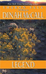 Legend - Dinah McCall, Sharon Sala
