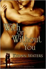 With or Without You - KyAnn Waters