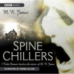 Spine Chillers - M.R. James, Derek Jacobi