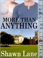More Than Anything - Shawn Lane