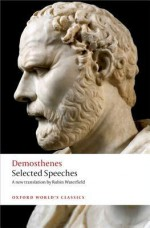 Selected Speeches - Demosthenes, Robin A.H. Waterfield, Chris Carey
