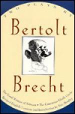 Two Plays by Bertolt Brecht - Bertolt Brecht, Eric Bentley