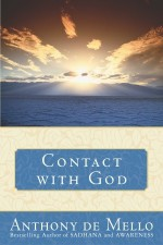Contact with God - Anthony de Mello