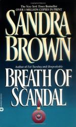 Breath of Scandal - Sandra Brown
