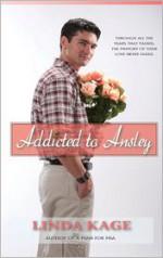 Addicted to Ansley - Linda Kage