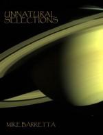 Unnatural Selections - Mike Barretta