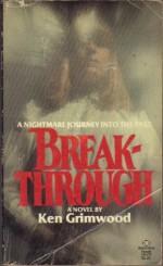 Breakthrough - Ken Grimwood