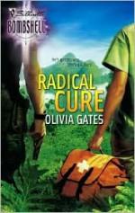 Radical Cure - Olivia Gates