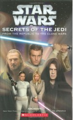 Star Wars: Secrets of the Jedi - Jude Watson, David Mattingly
