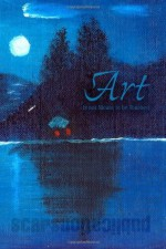 Art is not Meant to be Touched - Janet Kuypers, Max Andrew, Eric Burbridge, C.E.E., Michael Ceraolo, Roger Cowin, Tom Curry, Tara Day, Joshua Copeland, Mel Waldman, John Ragusa, Wes Perrin, Simon Perchik, Erren Kelly, Wes Heine, Andy Heath, Gary Hull, M C D, Fritz Hamilton, Emily Calvo, George Gott, Wendy C.