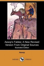 Aesop's Fables: A New Revised Version From Original Sources - John Tenniel, Harrison Weir, Ernest Griset, R. Worthington