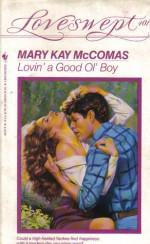 Lovin' a Good Ol' Boy - Mary Kay McComas